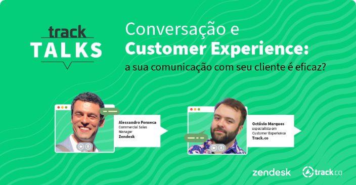 Conversação e Customer Experience: a sua comunicação com seu cliente é eficaz?