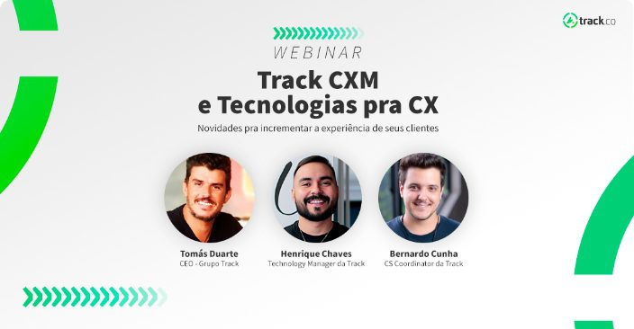Track CXM e tecnologias para CX