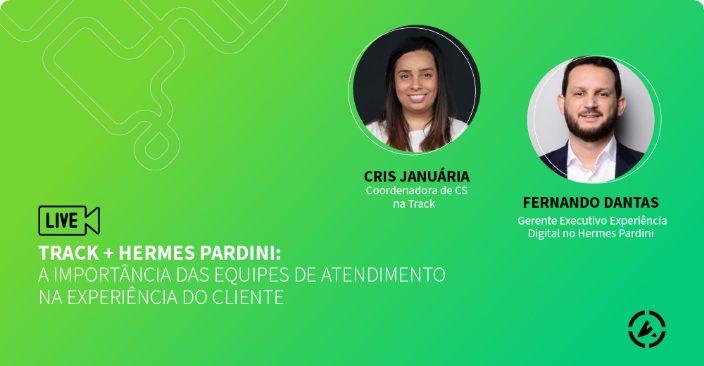 Track + Hermes Pardini: a importância das equipes de atendimento na Experiência do Cliente