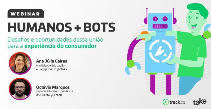 Humanos + Bots: desafios e oportunidades dessa união para a experiência do consumidor